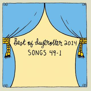 Best of Daytrotter Songs 2014 - Dec 29, 2014