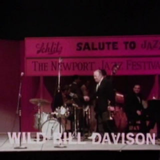 Jul 10, 1970 Newport Jazz Festival Newport, RI by Wild Bill Davison